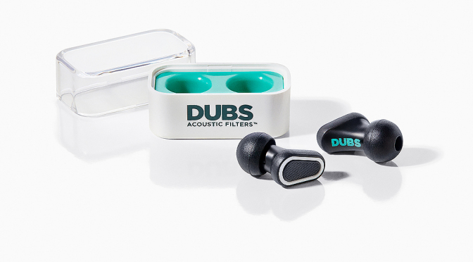 "DUBS Acoustic Filters Take You From ""Say What?"" to ""I Hear That!"""